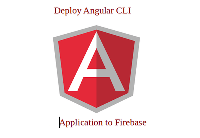 How to Deploy an App to Firebase With Angular CLI   How To