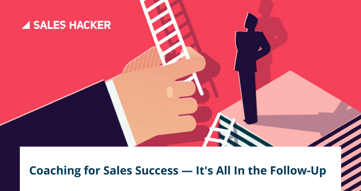 If Your Sales Coaching Doesn't Involve Follow-Ups, You're Doing It All Wrong | Sales, ONLY infoTech