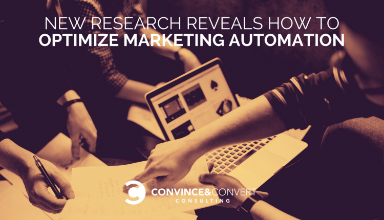 New Research Reveals How to Optimize Marketing Automation | Marketing