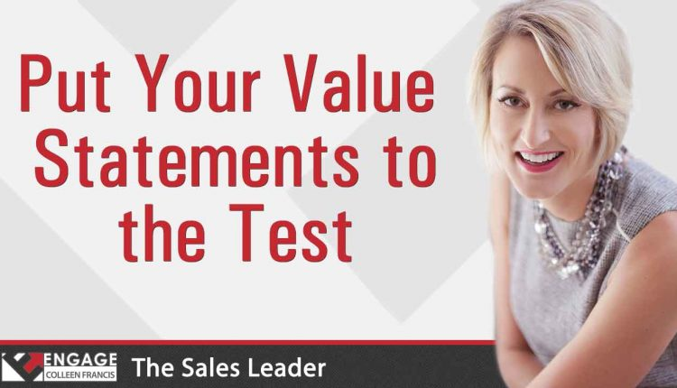 Put Your Value Statements to the Test | Sales Strategies – Info Sales
