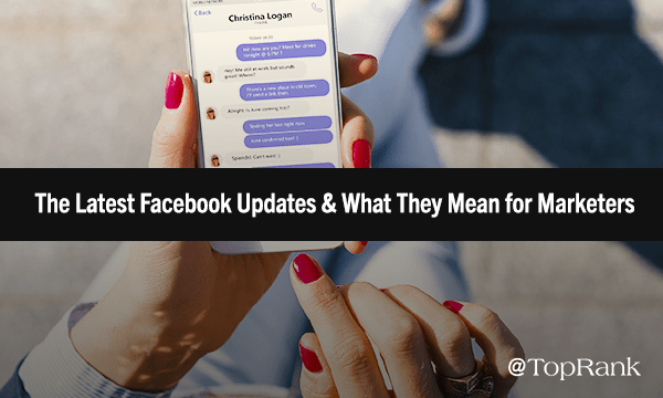 The Latest Evolution of Facebook: The Low-Down on 5 Recent Changes   Marketing