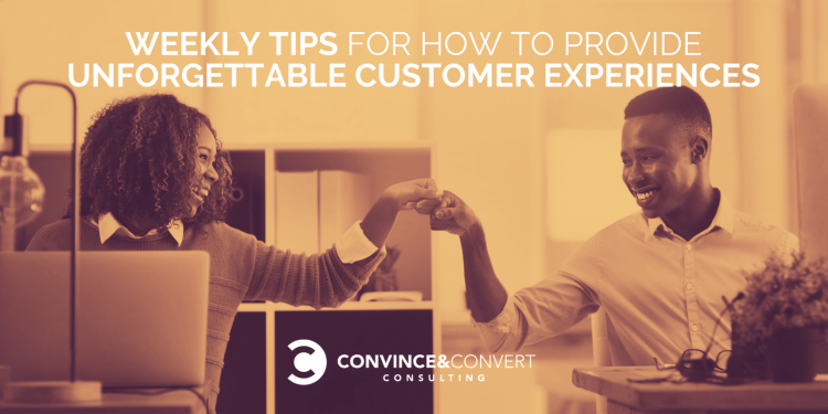 unforgettable customer experience