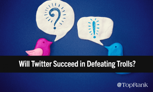 Will Twitter Succeed in Defeating Trolls? The Stakes for Marketers | Marketing