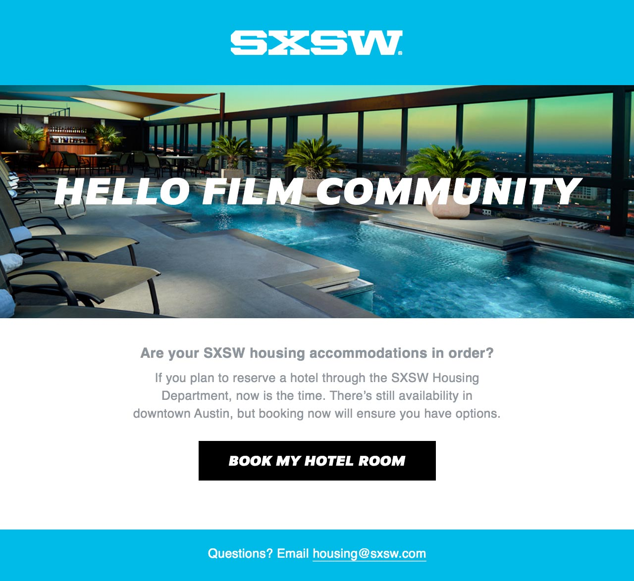 segmented and personalized message about sxsw film festival hotel booking