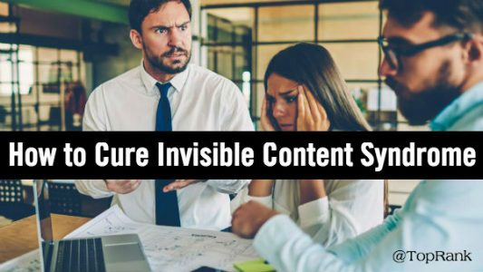 Invisible Content Syndrome and the Content Promotion Tactics to Cure It   Marketing