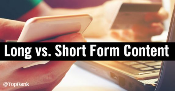 Long vs short form content