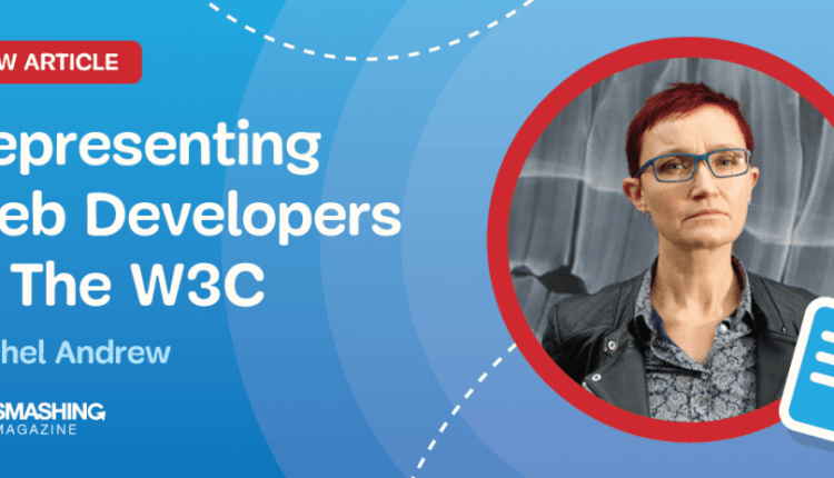 Representing Web Developers In The W3C | UX