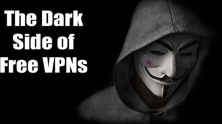 The Dark Side of Free VPNs: Important Things You Should Know | Viral Tech