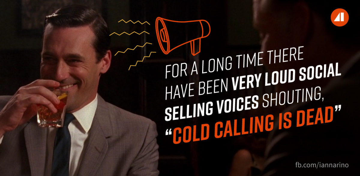 Cold calling is not dead
