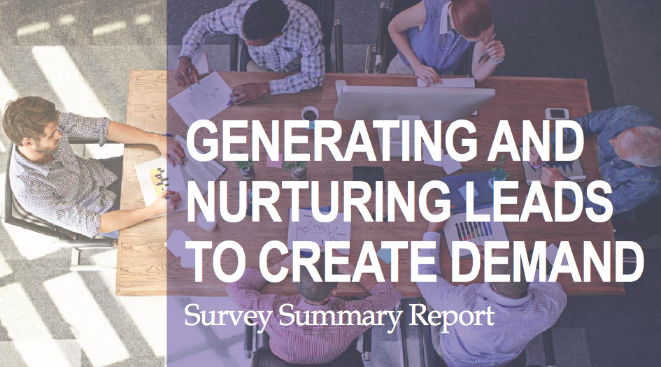 Generating and Nurturing Leads to Create Demand