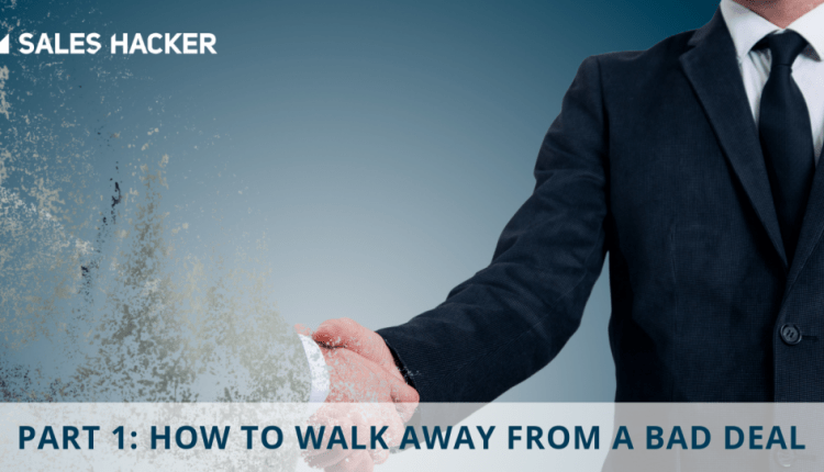 Part 1: How to Walk Away from a Bad Deal | Sales