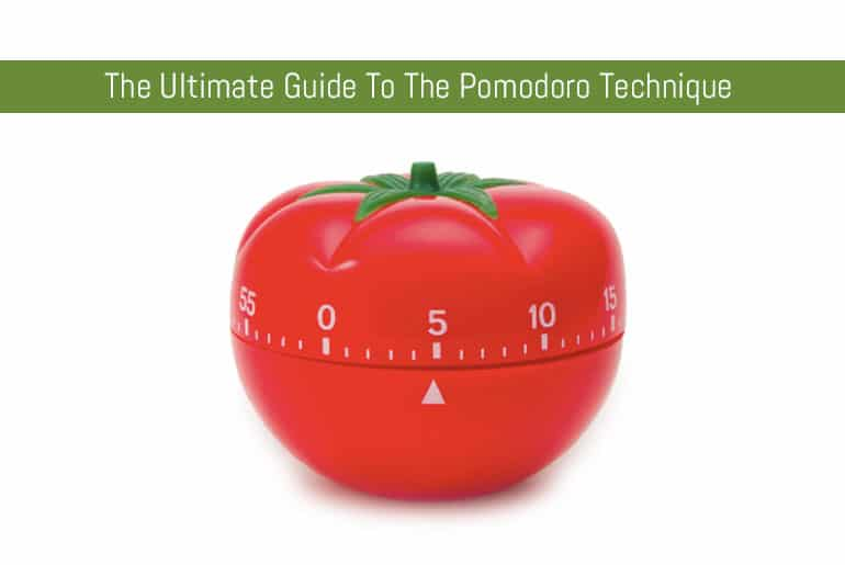 The Ultimate Guide To The Pomodoro Technique
