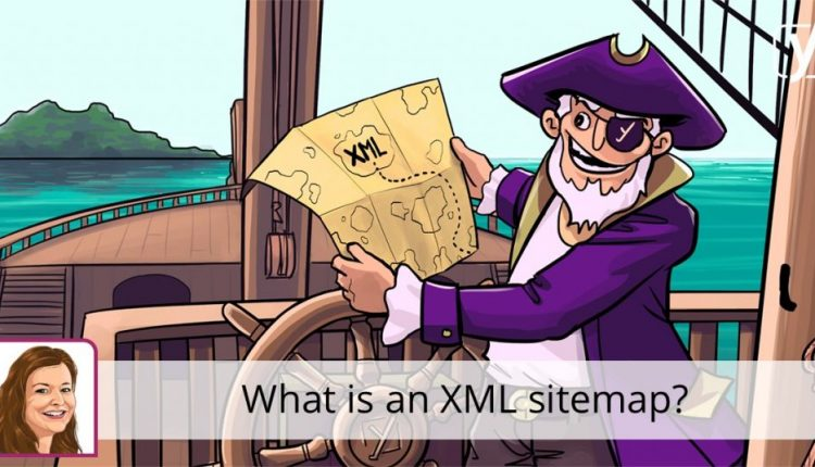 What is an XML sitemap and why should you have one? | SEO