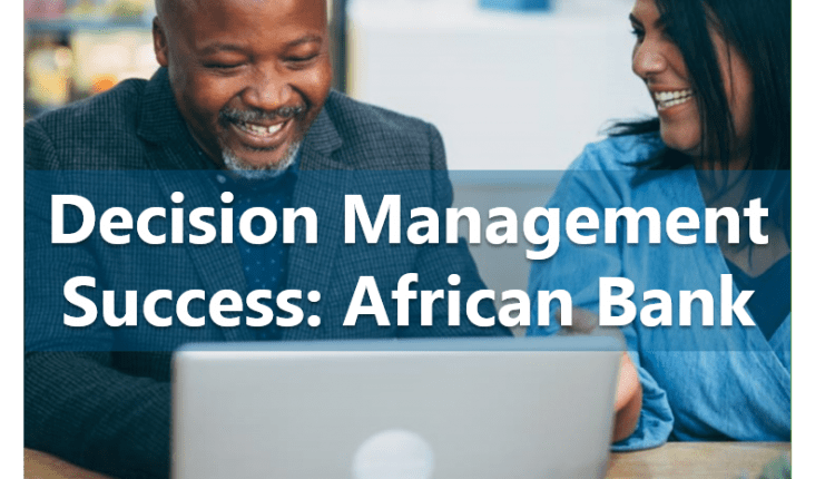 How Decision Management Powers Growth at African Bank | Risk Management