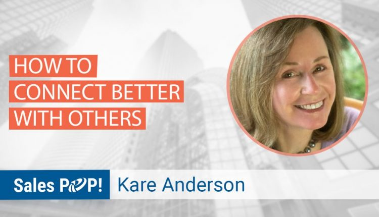How To Connect Better With Others | Sales