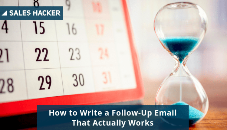 How to Write a Follow-Up Email That Actually Works   Sales