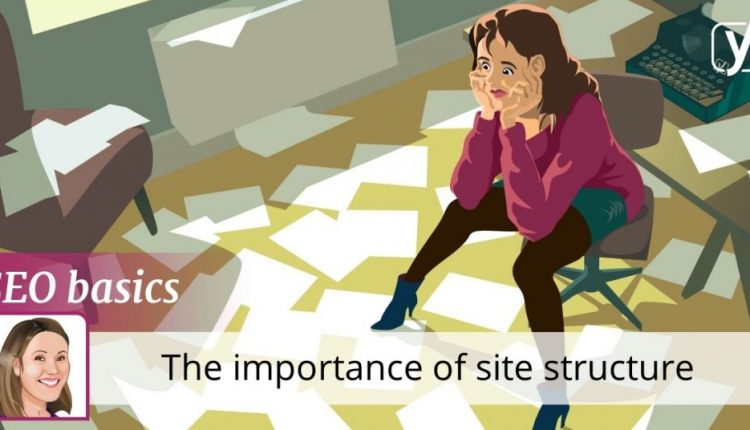 What is site structure and why is it important? | SEO