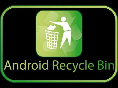 Add Recycle Bin On Android