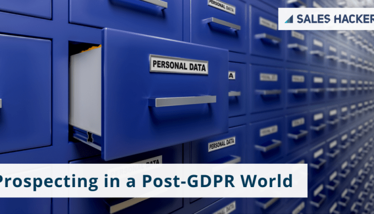 Prospecting in a Post-GDPR World