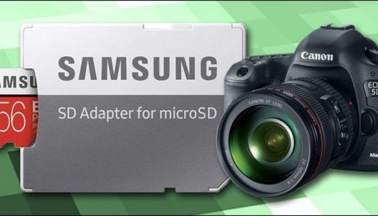 Dont used MicroSD Cards In DSLR Or Mirrorless Cameras