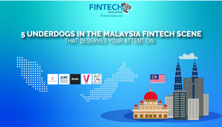Underdogs in The Malaysian Fintech Scene That Deserves Your Attention