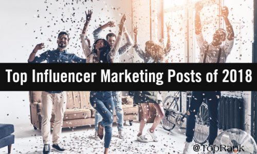 Our Top 10 Influencer Marketing Posts of 2018