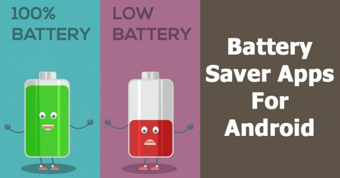 8 Best Battery Saver Apps For Android That Really Work