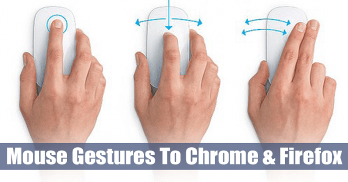 How to Add Mouse Gestures To Chrome and Firefox