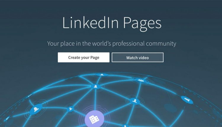 LinkedIn Introduces LinkedIn Pages to Generate Engagement