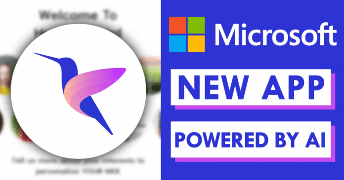 Microsoft Just Launched A New App Powered By AI