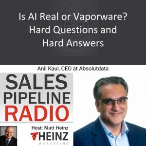 Sales Pipeline Radio, Episode 145: Q&A with Anil Kaul @anil_kaul