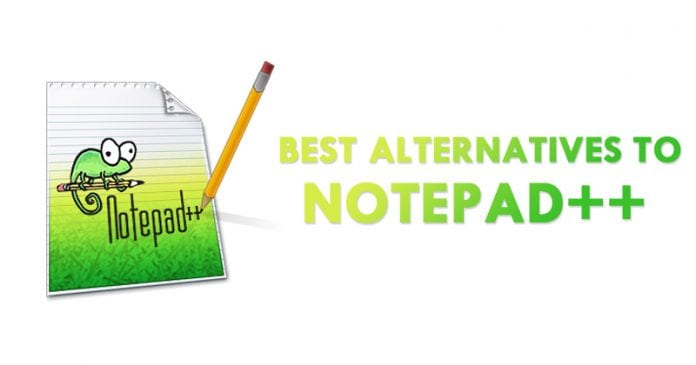 Top 10 Best Alternatives to Notepad++