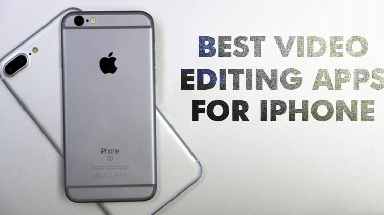Top 15 Best Video Editing Apps for iPhone
