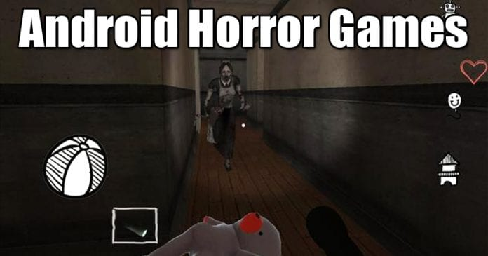 Top 8 Best Horror Games For Your Android Smartphone