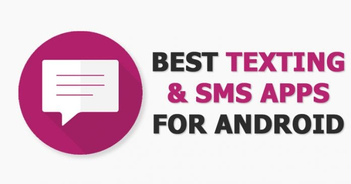 Top Best Texting & SMS Apps For Android (Latest)