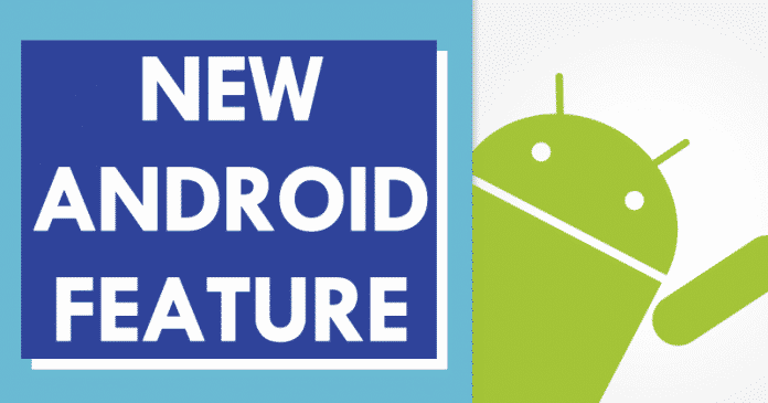 Google Just Launched An Excellent New Feature For Android