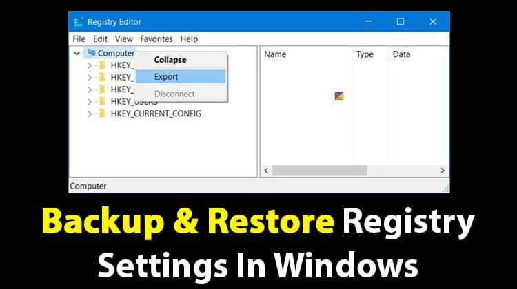 How To Backup & Restore Registry Settings in Windows PC