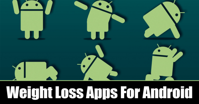 Top 10 Best Weight Loss Apps For Your Android 2019