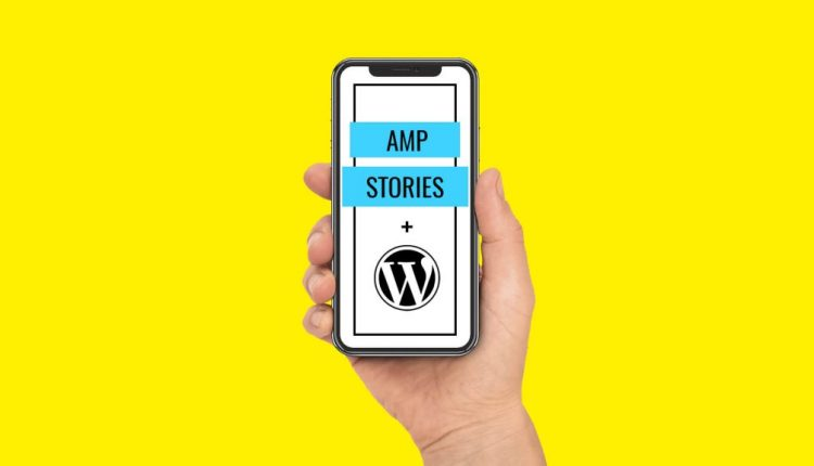 AMP WordPress plugin now supports Stories