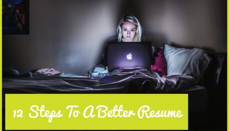12 Steps To A Higher Resume