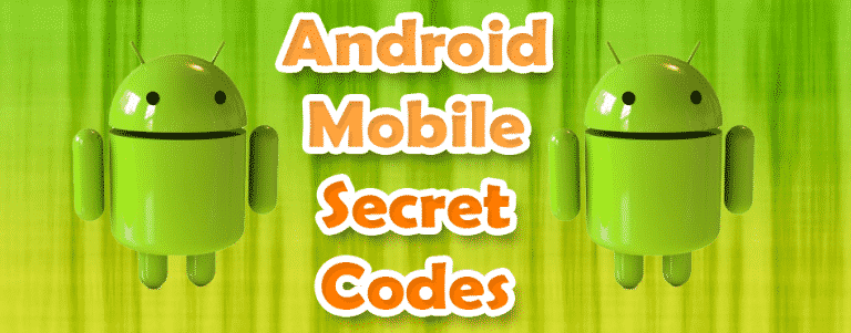 Use Android's Hidden Secret Codes