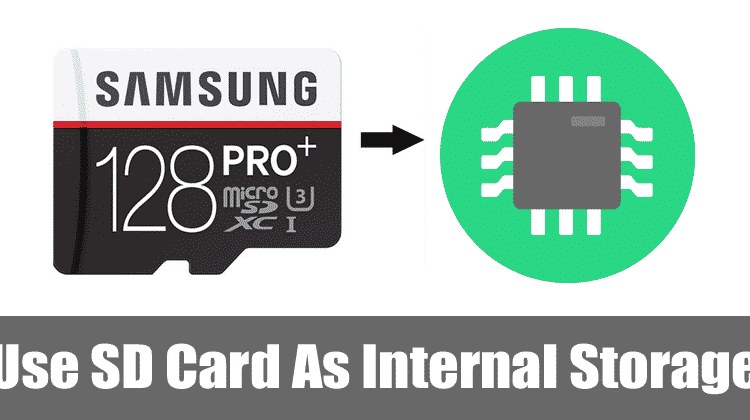How To Use SD Card As Internal Storage On Android