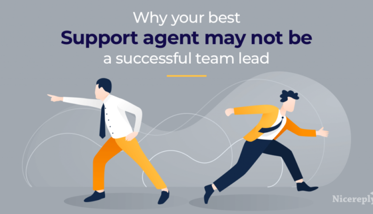 Why Greatest Buyer Assist Agent Could Not Be A Profitable Crew Lead