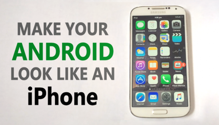 How To Make Your Android Look like An iPhone