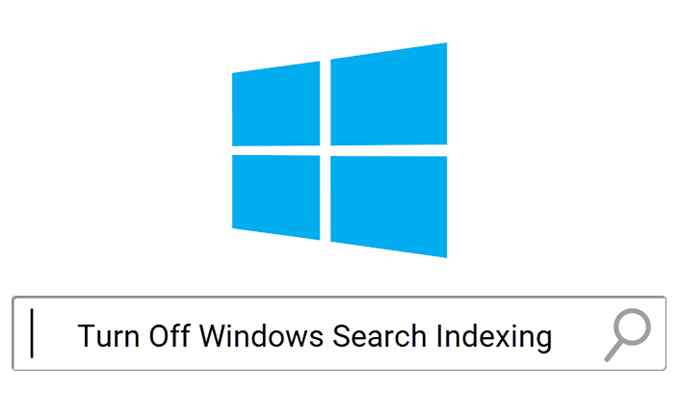 Turn Off Indexing in Windows for Better Performance