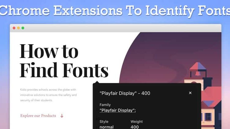 Top 10 Best Chrome Extensions To Identify Fonts