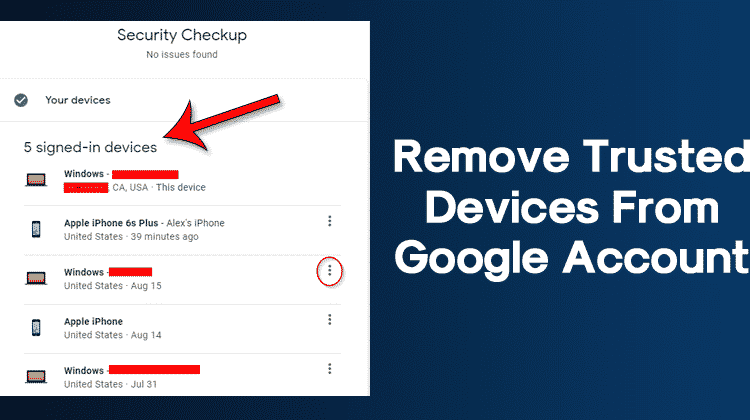 How To Remove Trusted Devices From Your Google Account