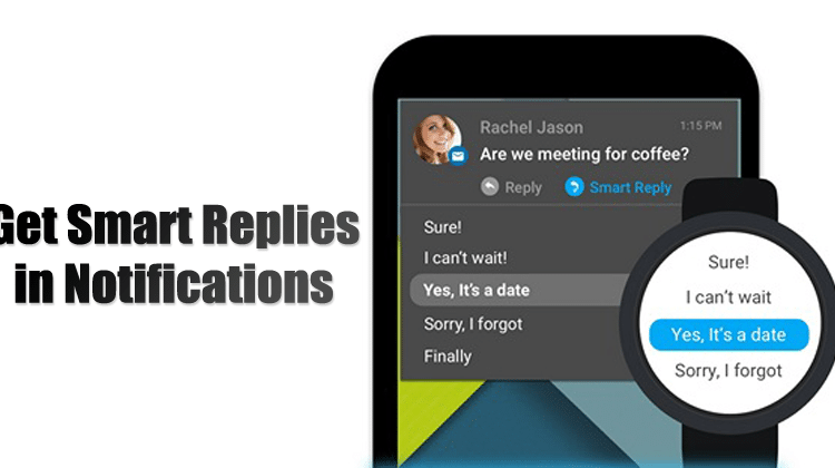 How to Get Smart Replies in Notifications on Android