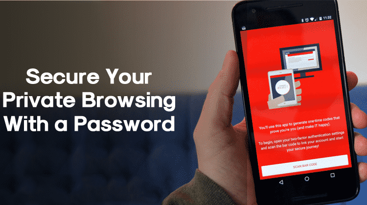 How to Secure Your Private Browsing with a Password on Android