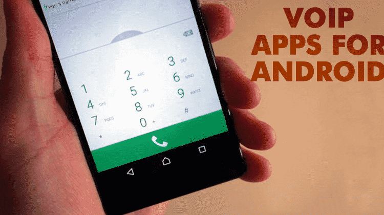 Top 5 Best VoIP apps for Android 2019